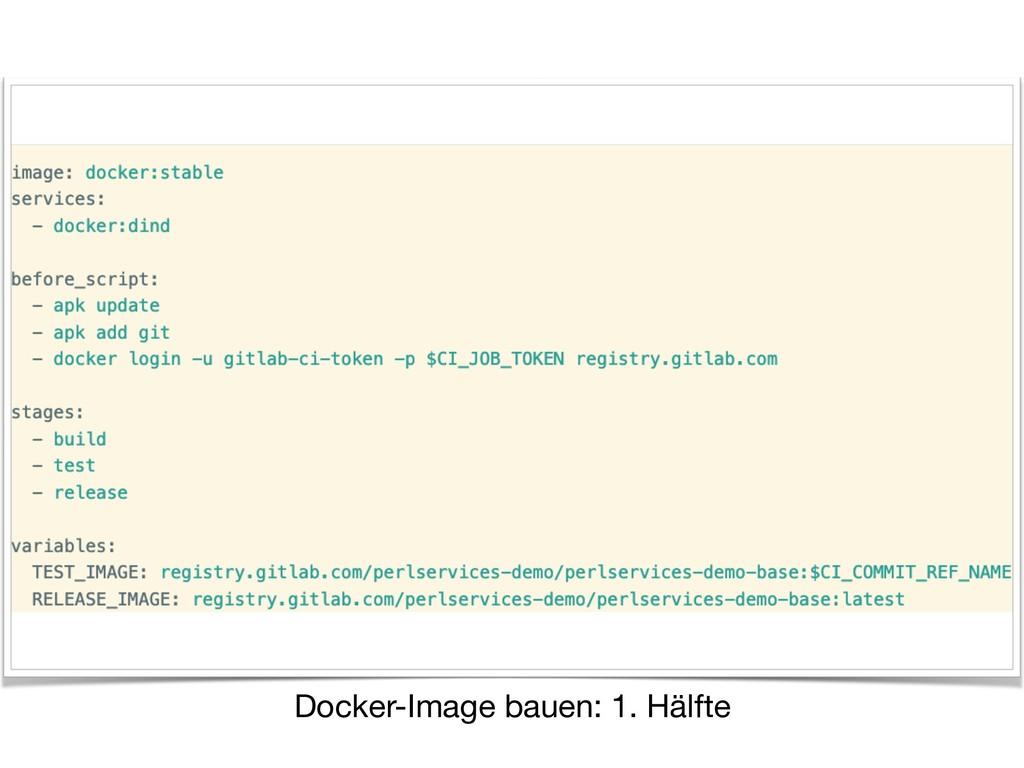 Docker-Image bauen: 1. Hälfte