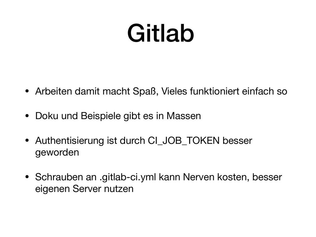 Gitlab • Arbeiten damit macht Spaß, Vieles funk...
