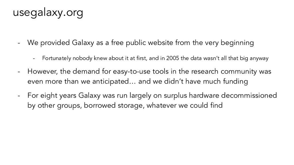 usegalaxy.org - We provided Galaxy as a free pu...