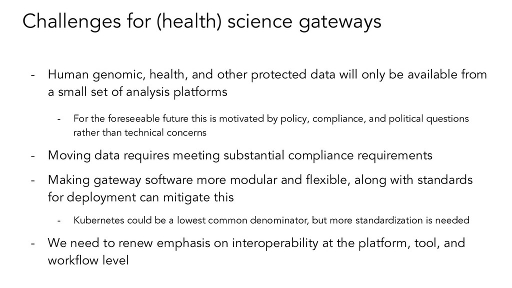 Challenges for (health) science gateways - Huma...