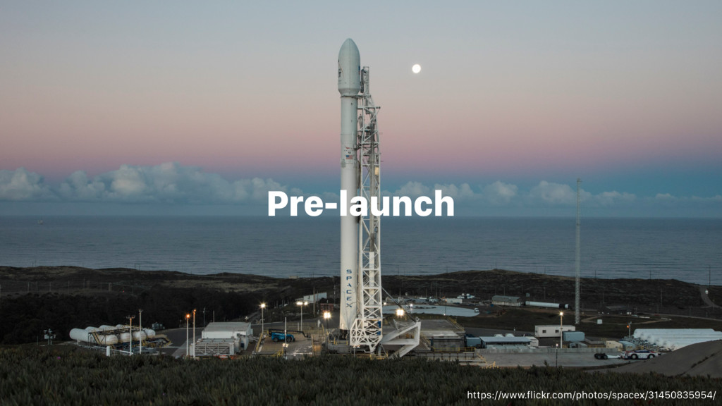 Pre-launch https://www.flickr.com/photos/spacex...