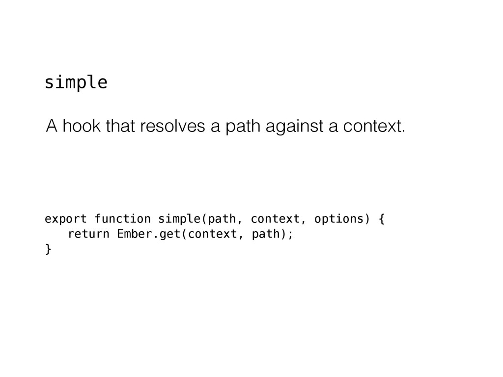 export function simple(path, context, options) ...