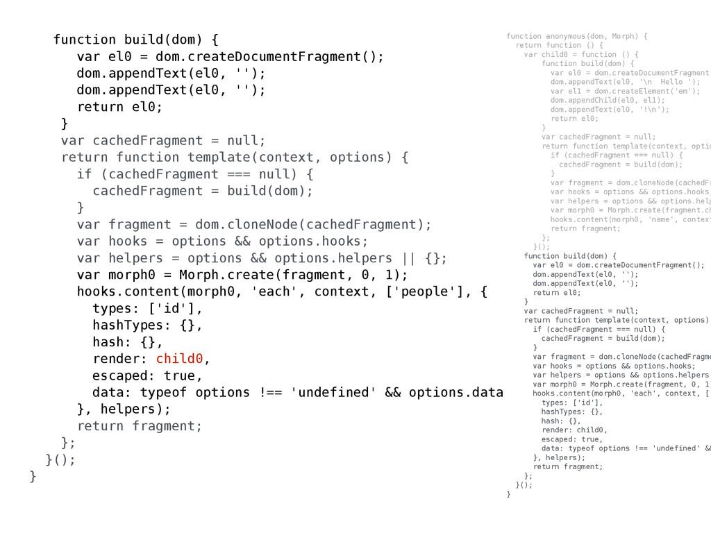 function anonymous(dom, Morph) { return functio...