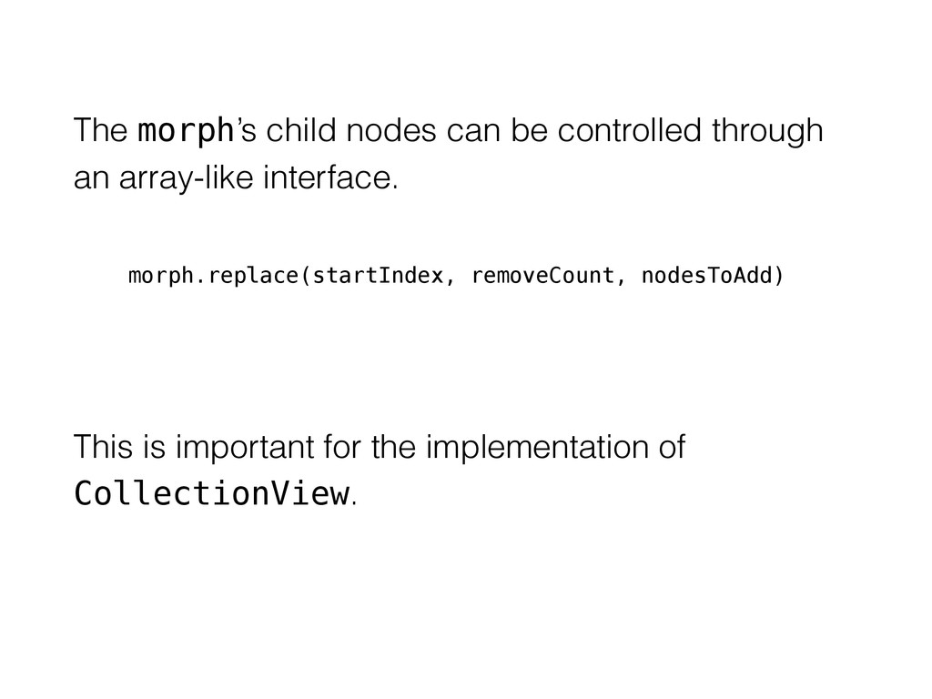The morph's child nodes can be controlled throu...