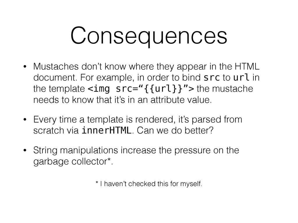 Consequences • Mustaches don't know where they ...