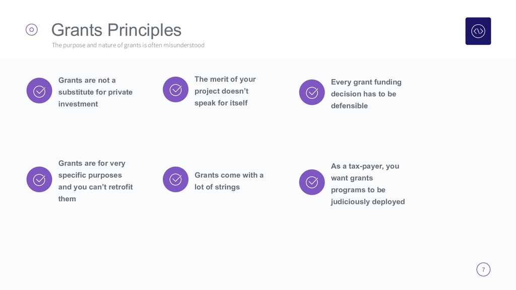 7 Grants Principles The purpose and nature of g...