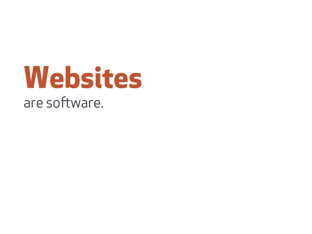 Websites are soware.