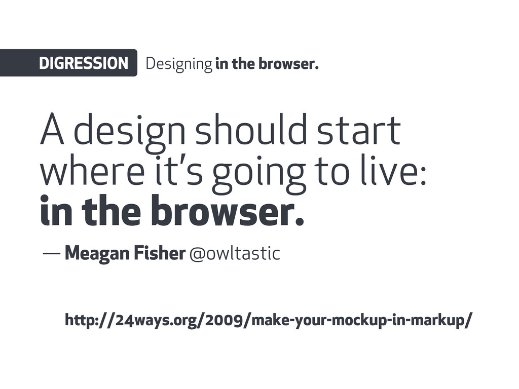 A design should start where it's going to live:...