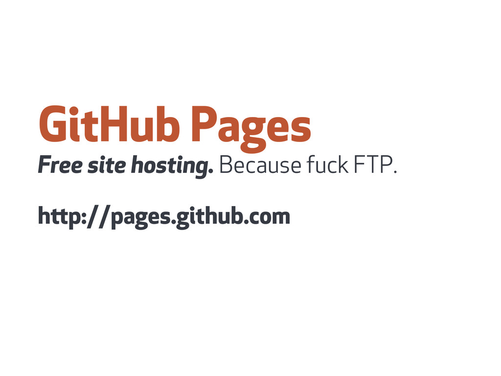 GitHub Pages Free site hosting. Because fuck FT...