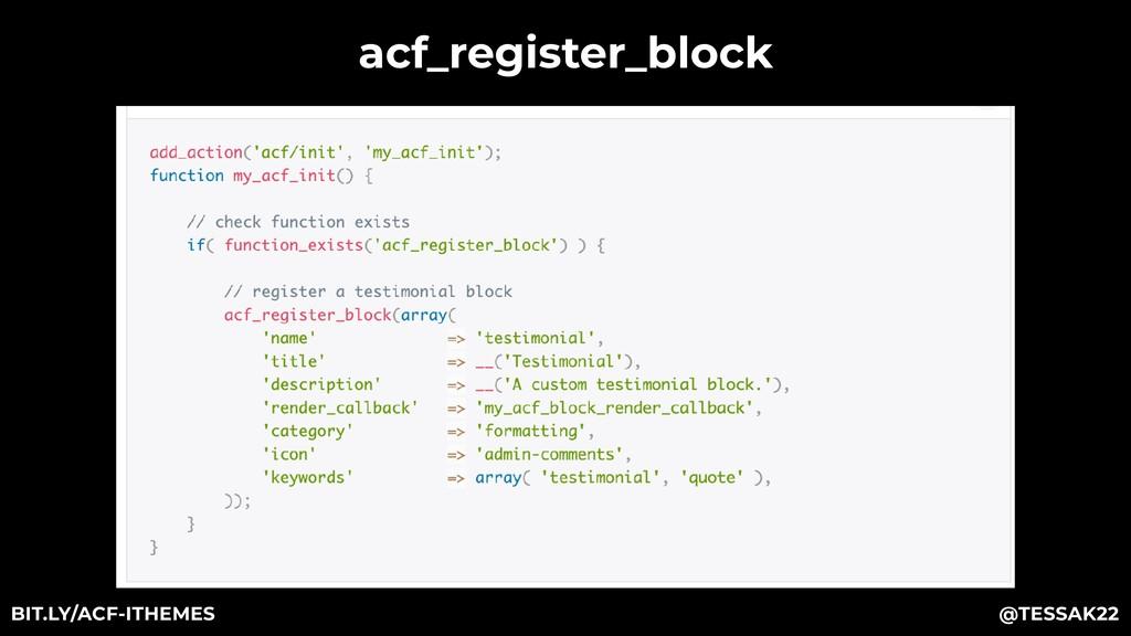 acf_register_block @TESSAK22 BIT.LY/ACF-ITHEMES