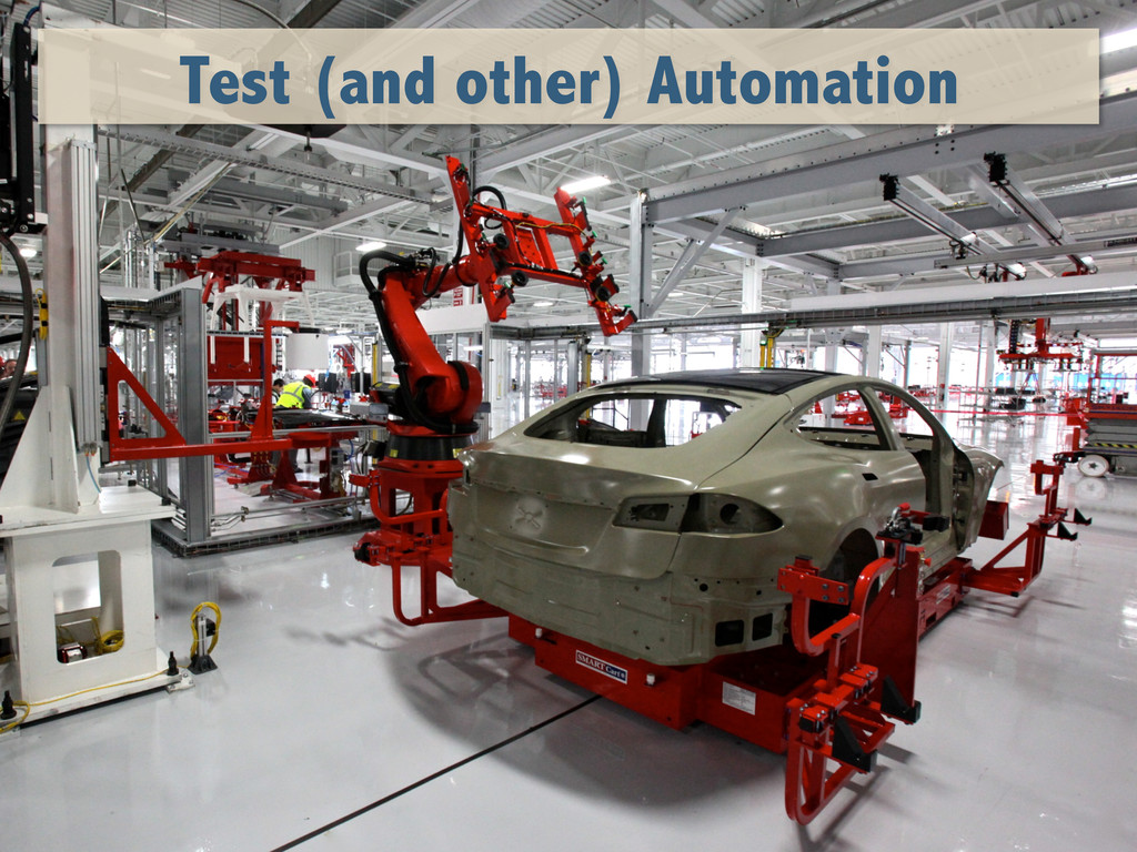 Test (and other) Automation