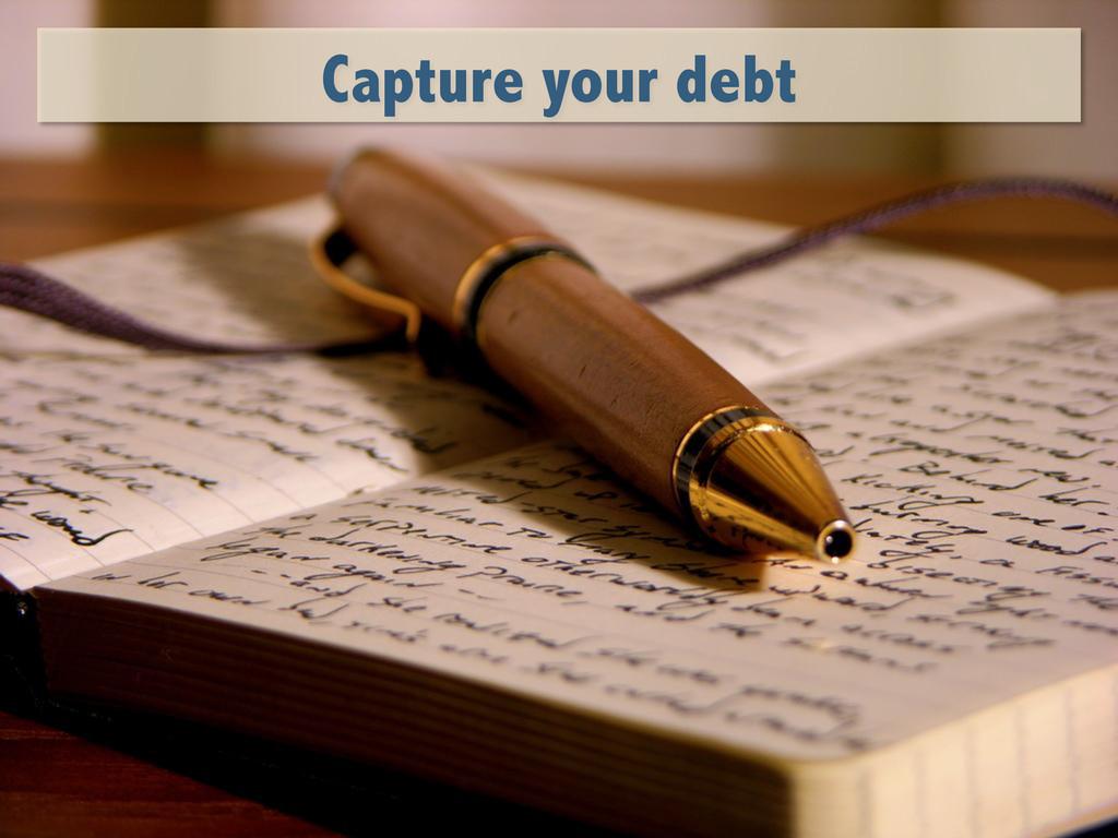 Capture your debt
