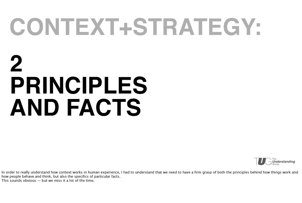 2 PRINCIPLES AND FACTS CONTEXT+STRATEGY: In ord...