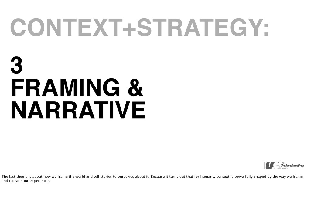 3 FRAMING & NARRATIVE CONTEXT+STRATEGY: The las...