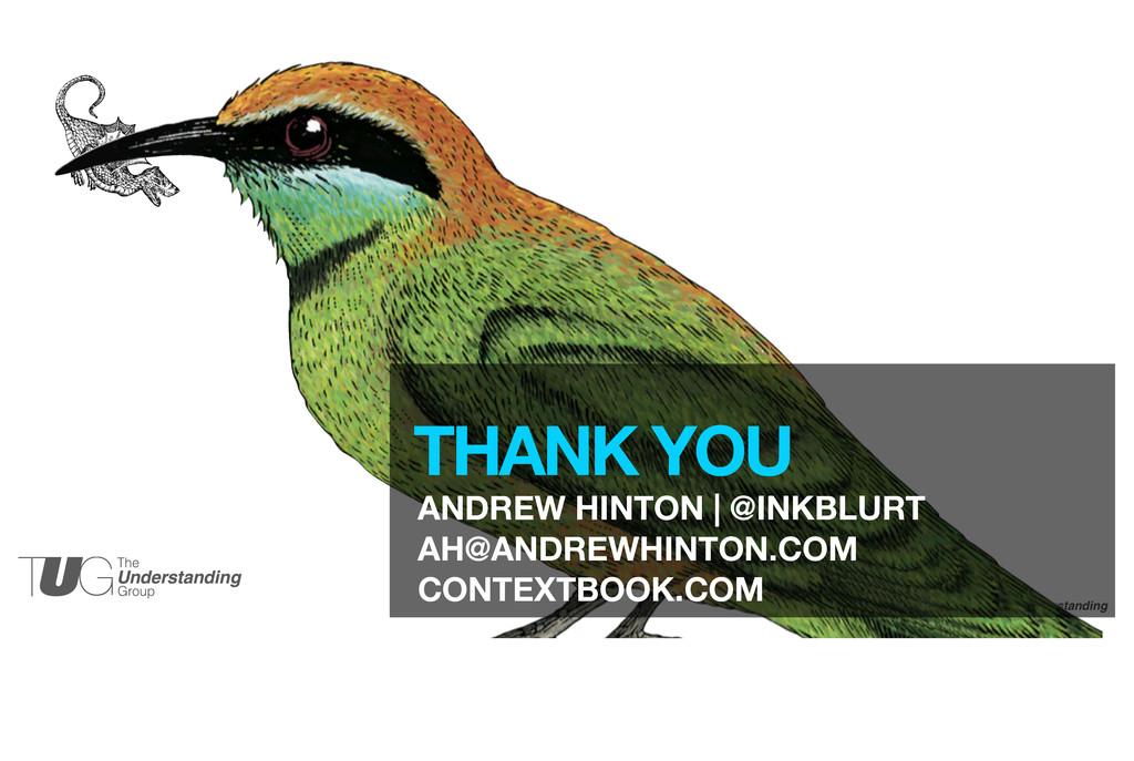 33 THANK YOU ANDREW HINTON | @INKBLURT AH@ANDRE...
