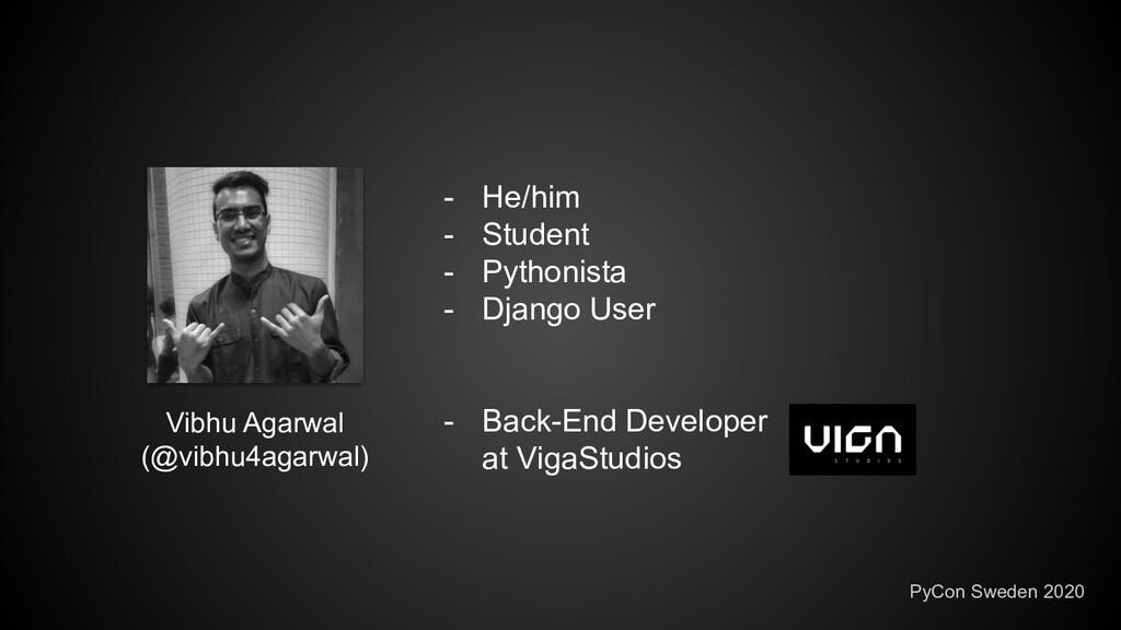 - He/him - Student - Pythonista - Django User -...