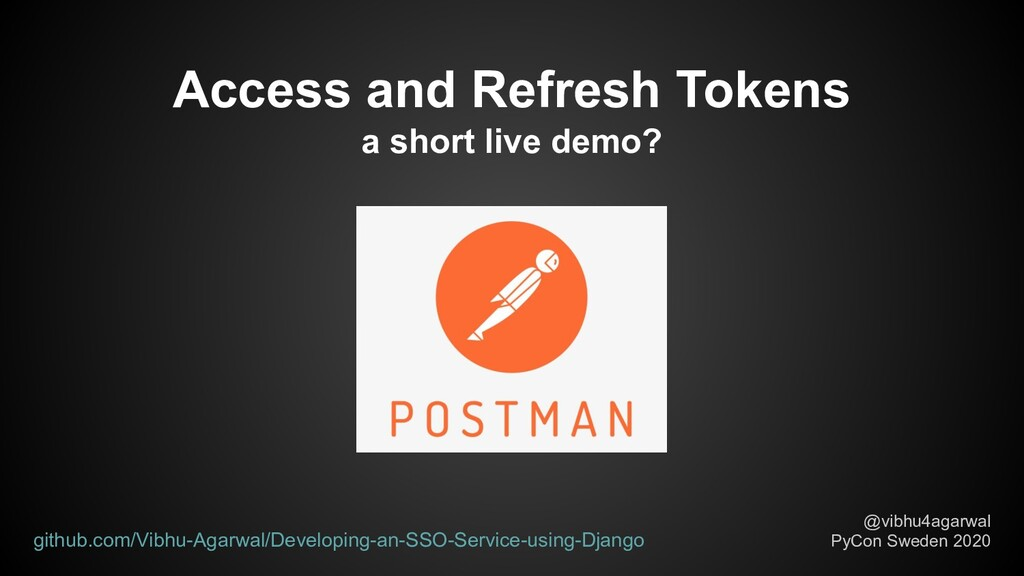 Access and Refresh Tokens a short live demo? @v...