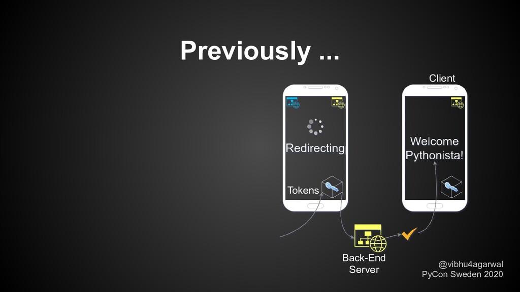 Previously ... Back-End Server Client Tokens @v...