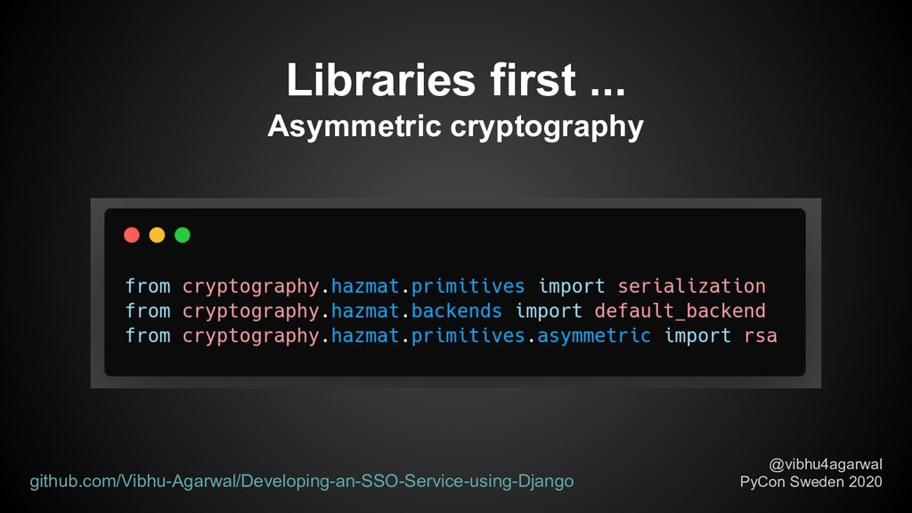 Libraries first ... Asymmetric cryptography @vi...
