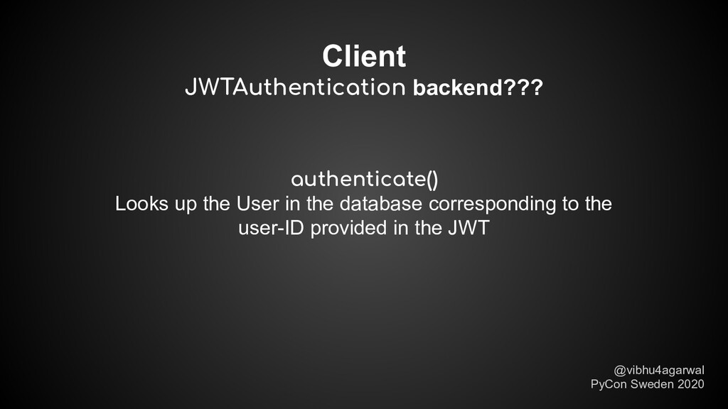 Client JWTAuthentication backend??? @vibhu4agar...