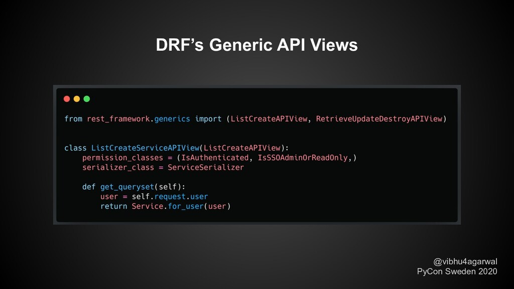 DRF's Generic API Views @vibhu4agarwal PyCon Sw...