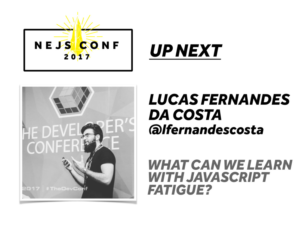 UP NEXT LUCAS FERNANDES DA COSTA @lfernandescos...