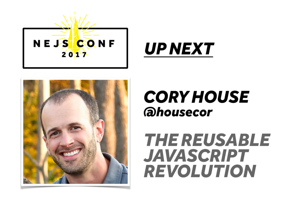 UP NEXT CORY HOUSE @housecor THE REUSABLE JAVAS...