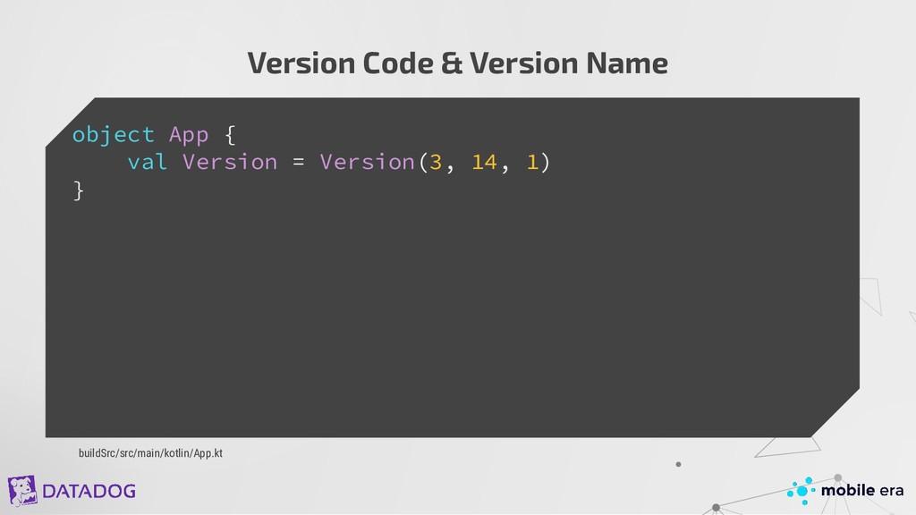 object App { val Version = Version(3, 14, 1) } ...