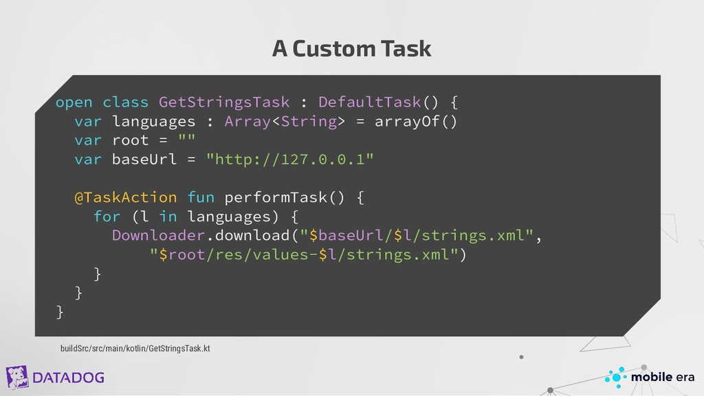 A Custom Task open class GetStringsTask : Defau...