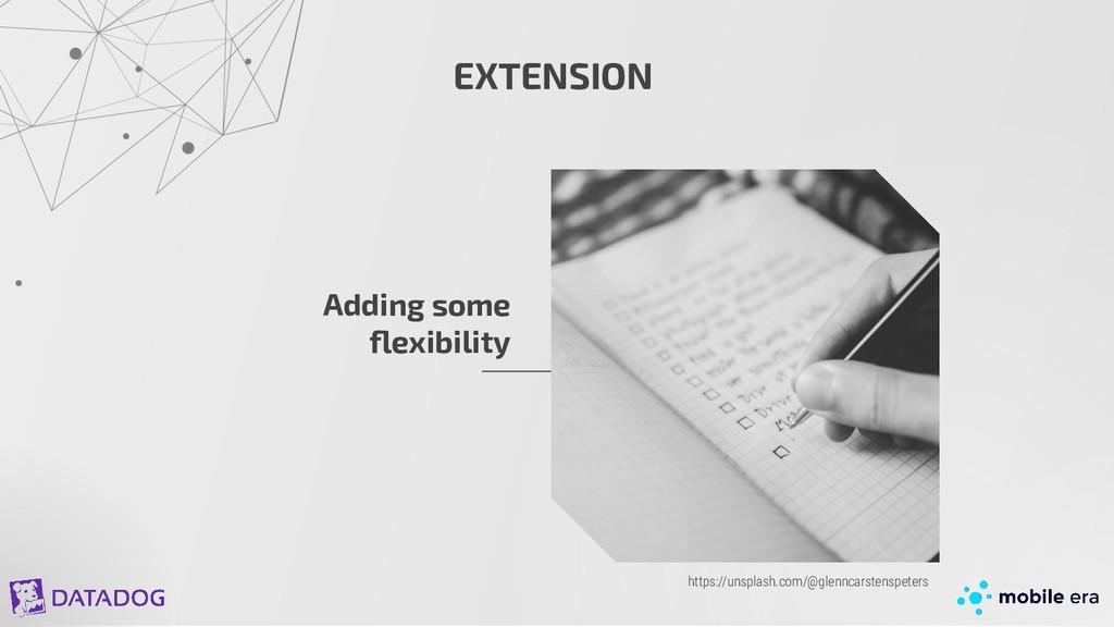 EXTENSION Adding some flexibility https://unspla...