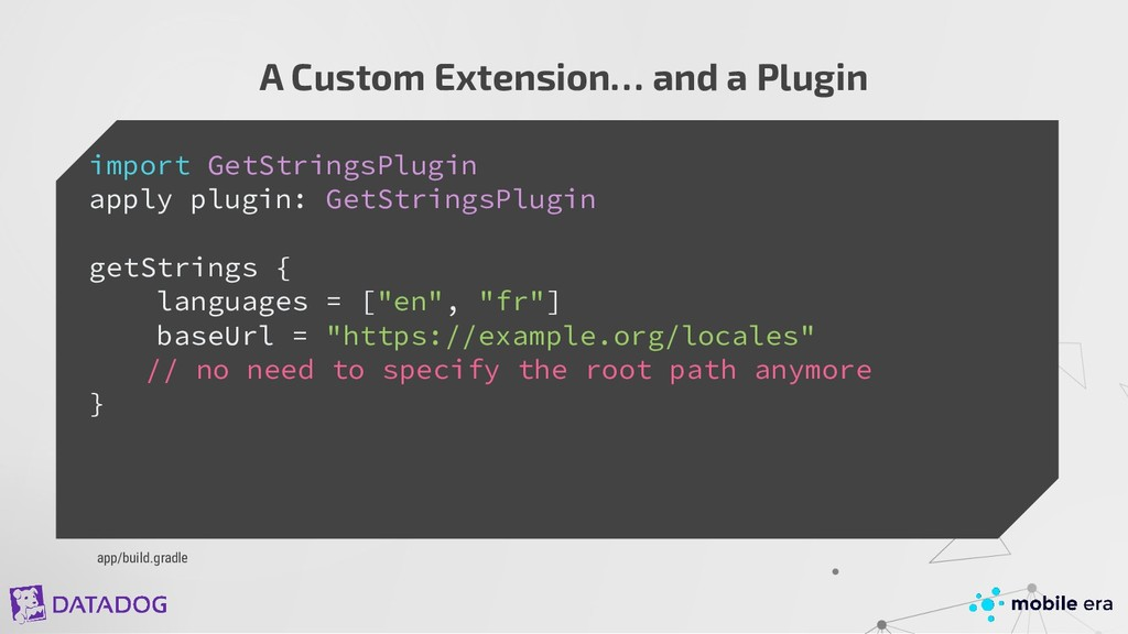 A Custom Extension… and a Plugin import GetStri...
