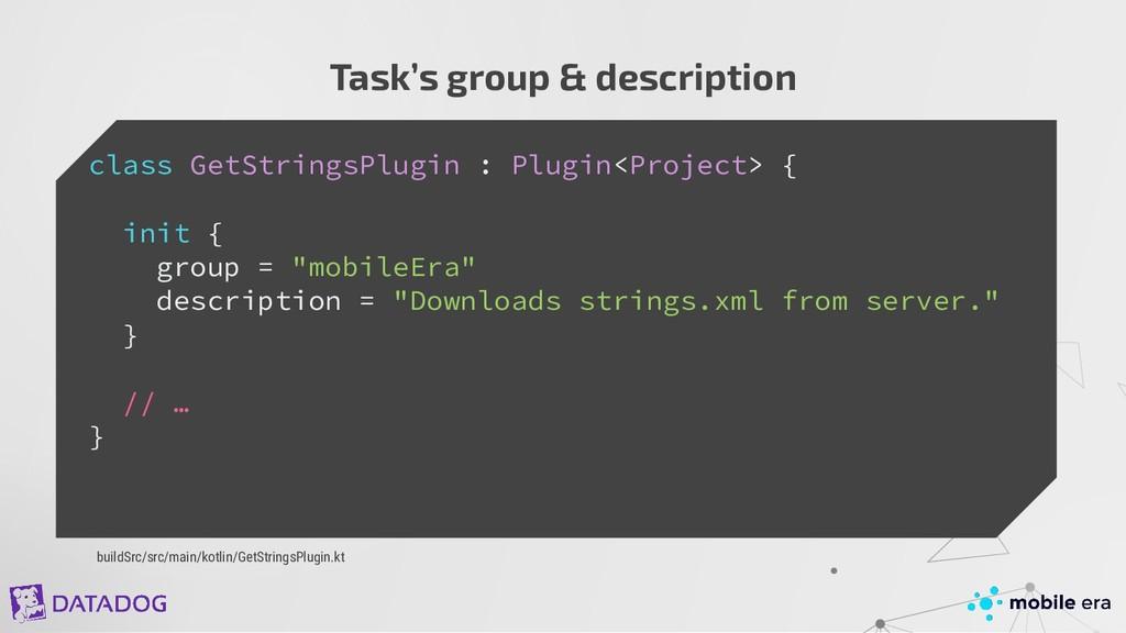 Task's group & description class GetStringsPlug...
