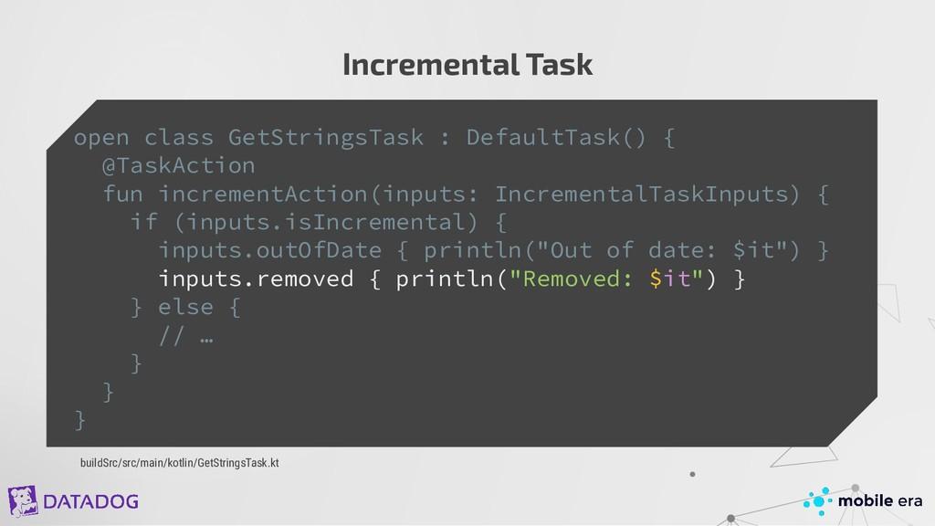 buildSrc/src/main/kotlin/GetStringsTask.kt Incr...