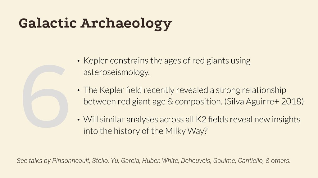 6 Galactic Archaeology • Kepler constrains the ...