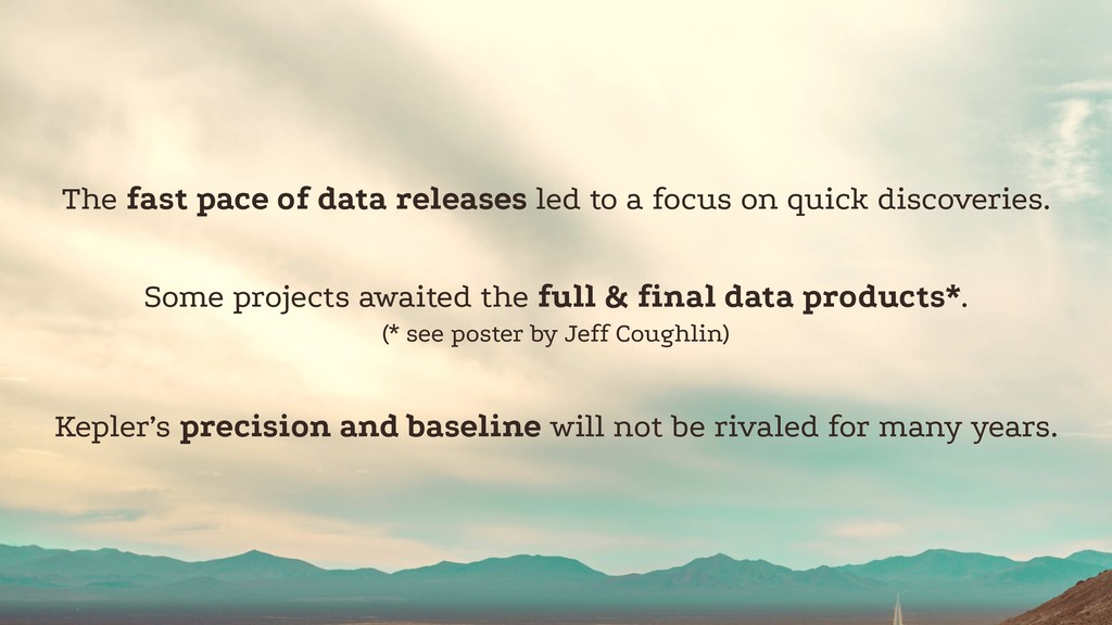 The fast pace of data releases led to a focus o...