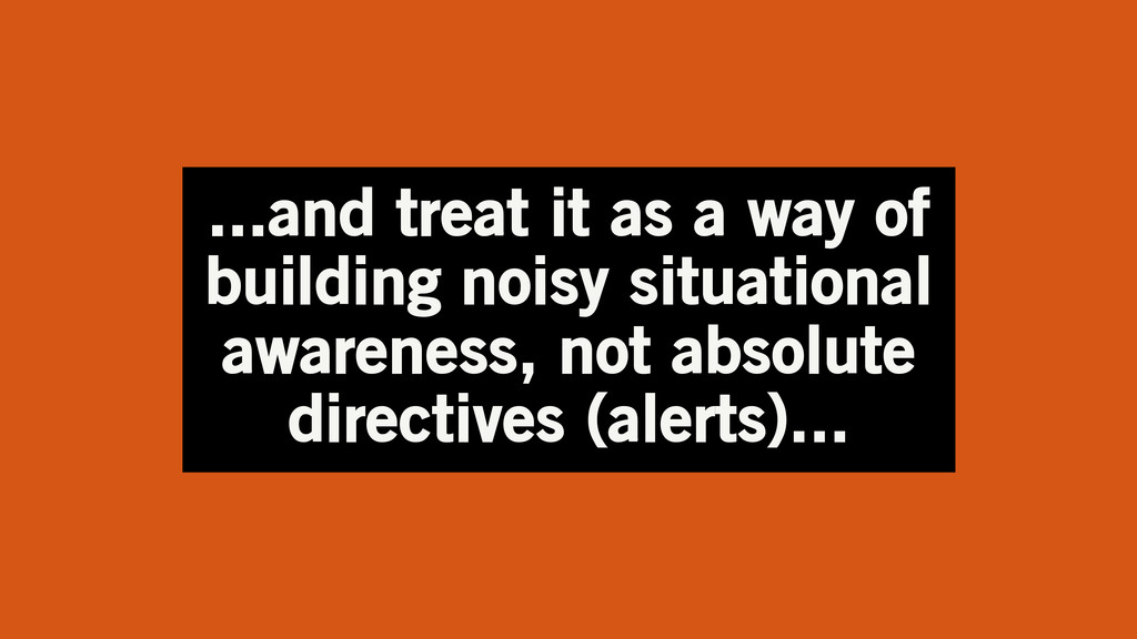 ...and treat it as a way of building noisy situ...