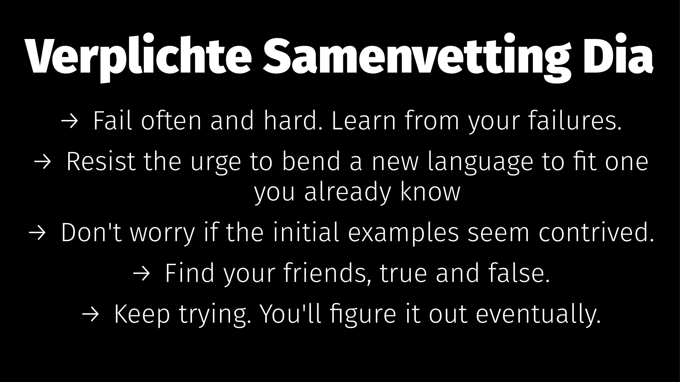 Verplichte Samenvetting Dia → Fail often and ha...