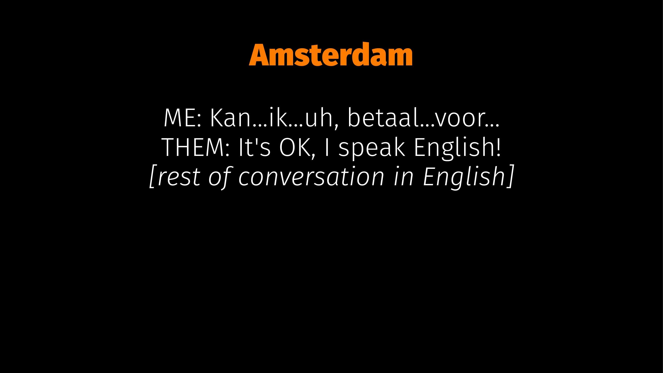Amsterdam ME: Kan...ik...uh, betaal...voor... T...