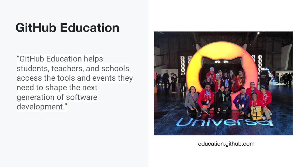 """""""GitHub Education helps students, teachers, and..."""