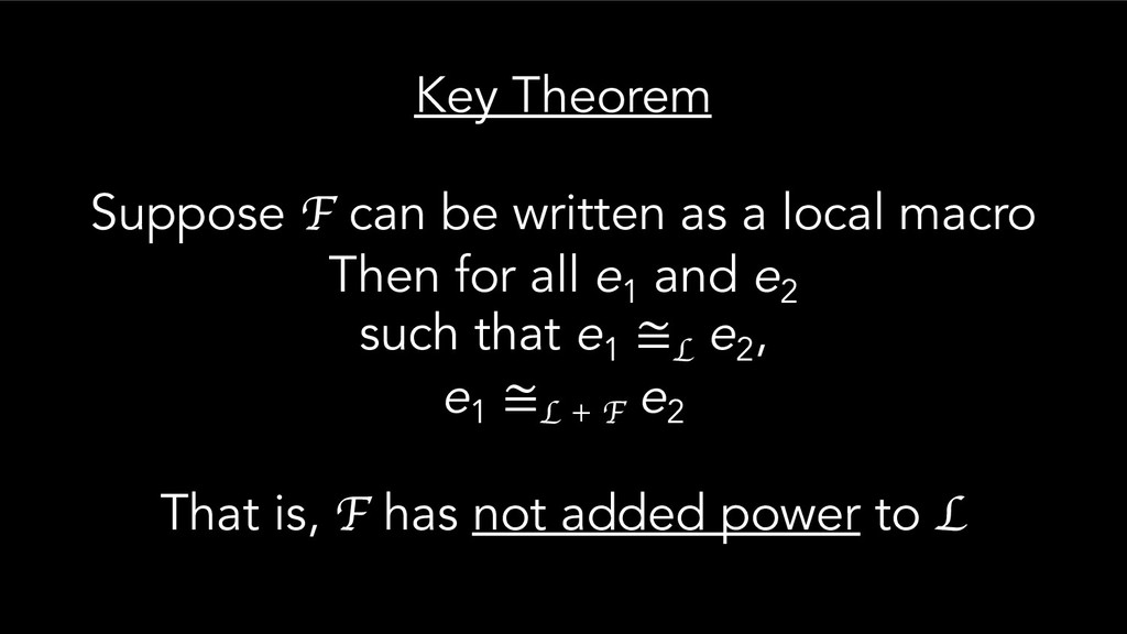 Key Theorem Suppose F can be written as a local...