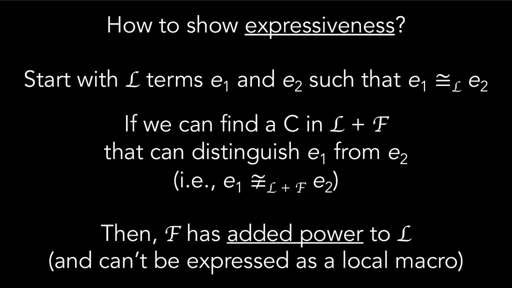 How to show expressiveness? Start with L terms ...