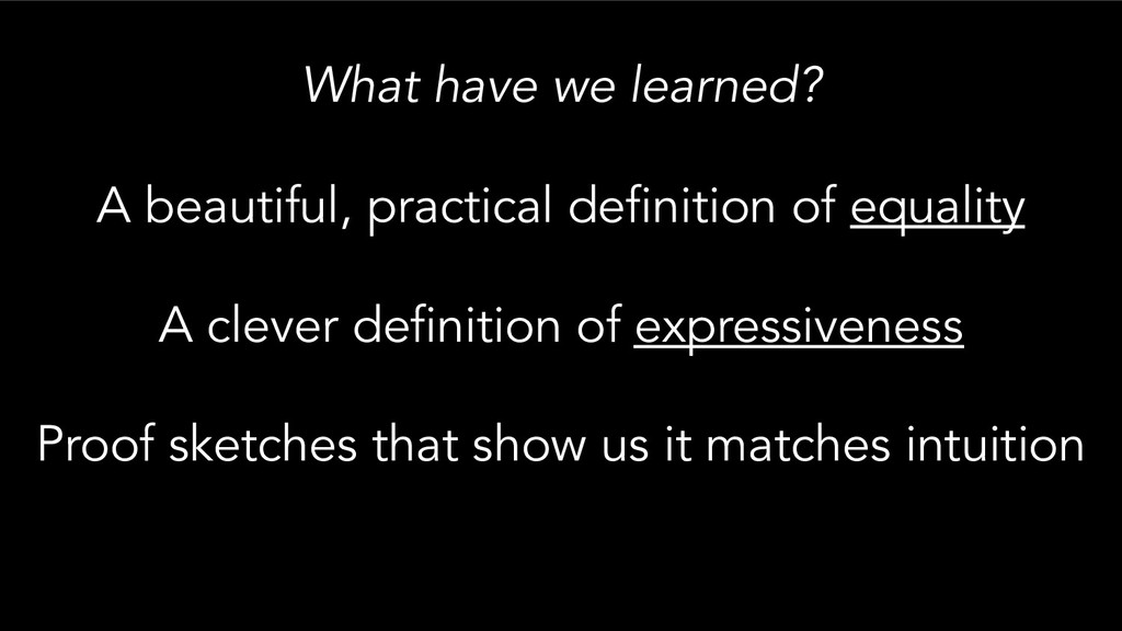 What have we learned? A beautiful, practical de...