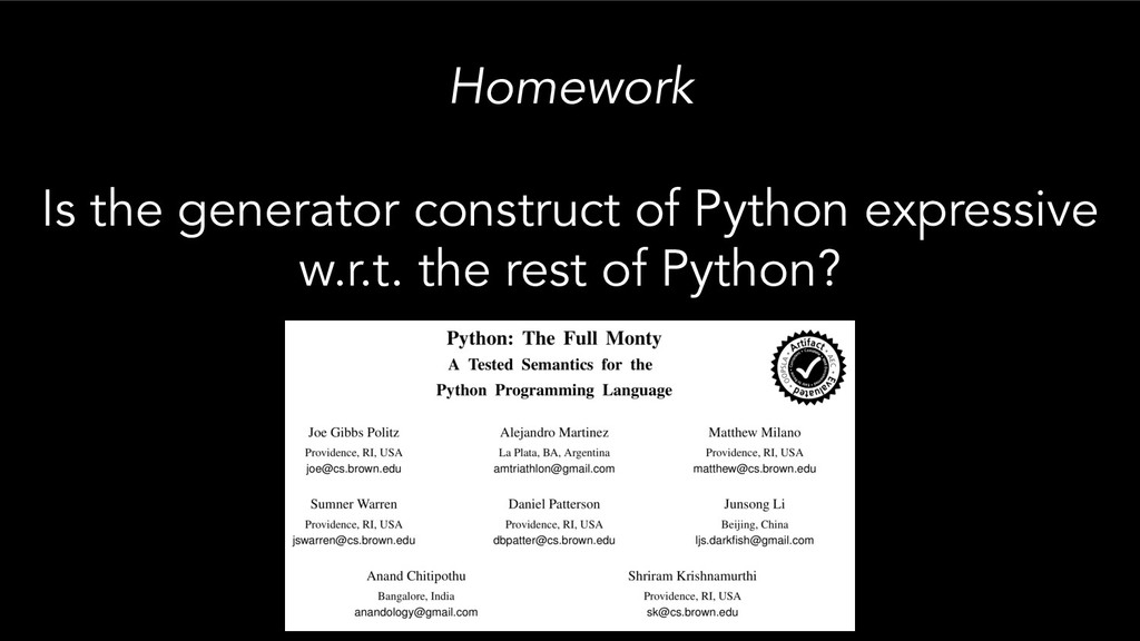 Homework Is the generator construct of Python e...