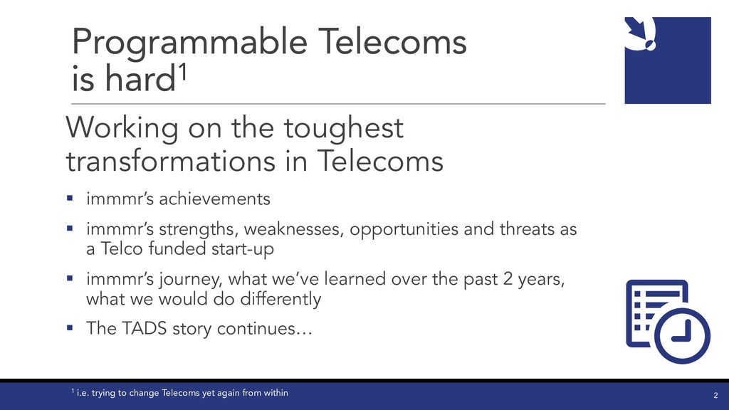 Programmable Telecoms is hard1 Working on the t...