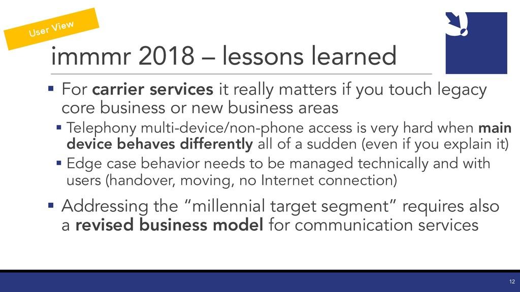 immmr 2018 – lessons learned § For carrier serv...