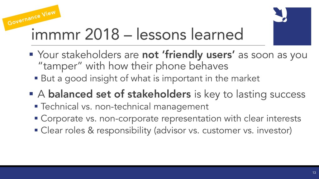 immmr 2018 – lessons learned § Your stakeholder...