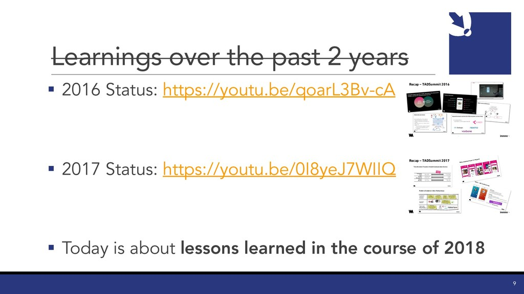 Learnings over the past 2 years § 2016 Status: ...
