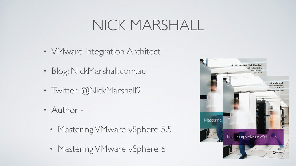 NICK MARSHALL • VMware Integration Architect • ...