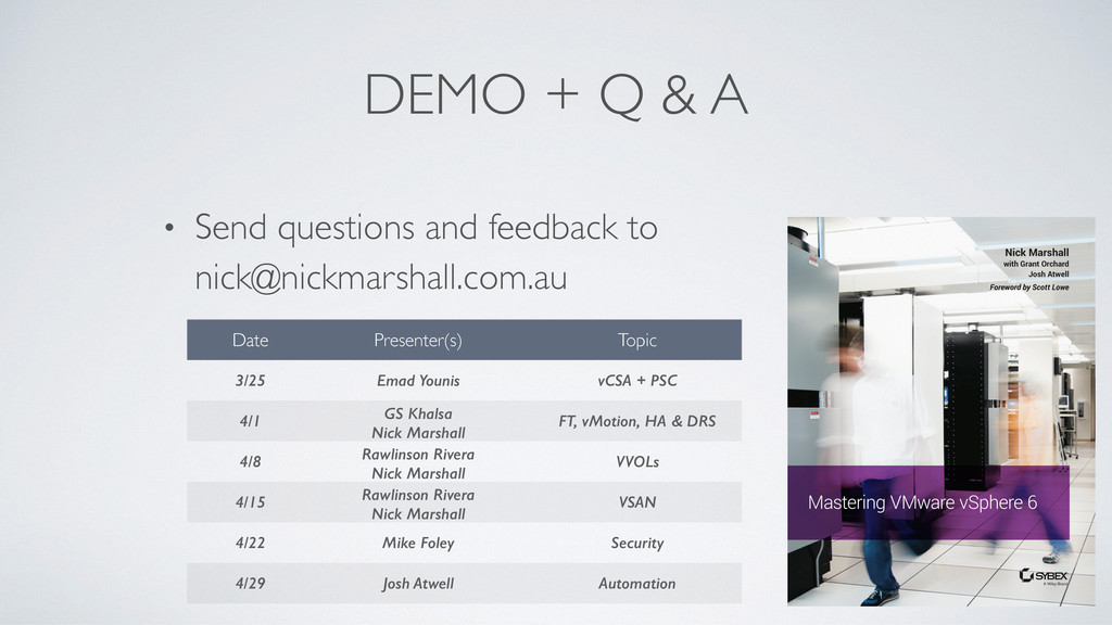 DEMO + Q & A • Send questions and feedback to n...