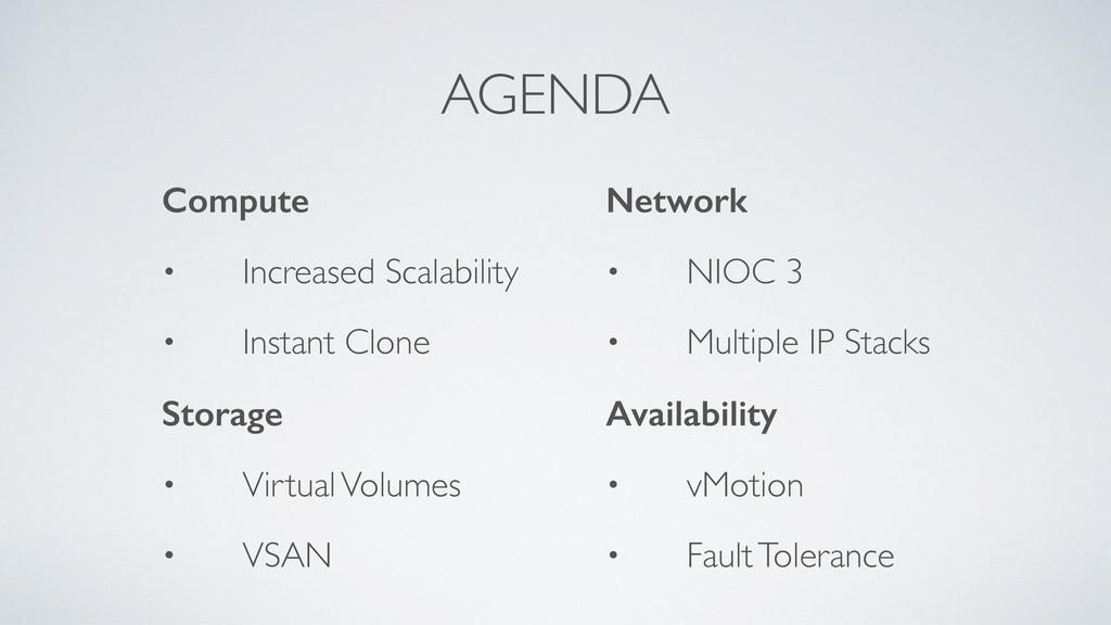 AGENDA Compute • Increased Scalability • Instan...